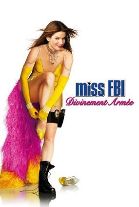 Miss F.B.I. : Divinement Armée