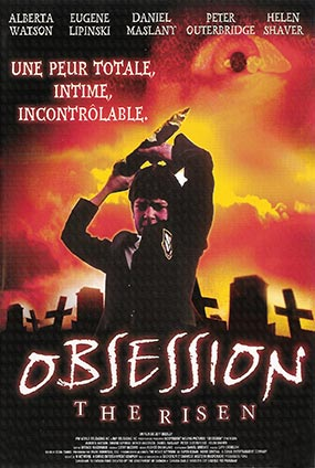 Obsession, The Risen