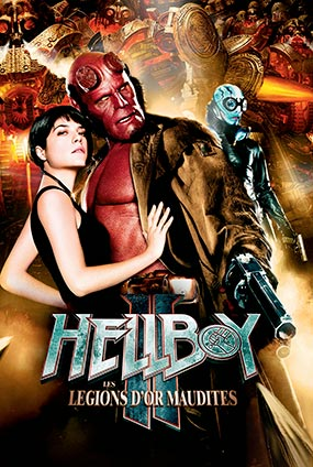 Hellboy II : Les Légions D'Or Maudite