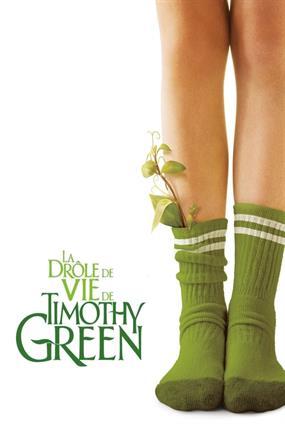 La Drôle Vie De Timothy Green