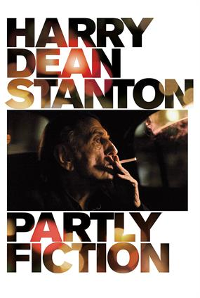 Harry Dean Stanton : Partly Fiction