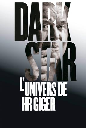 Dark Star - L'Univers De HR Gigers