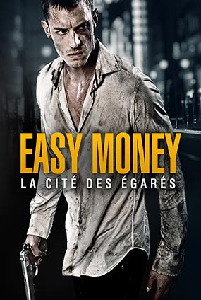 Easy Money 2 : La Cité Des Égarés