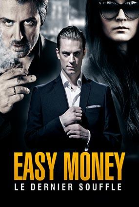Easy Money 3 : Le Dernier Souffle
