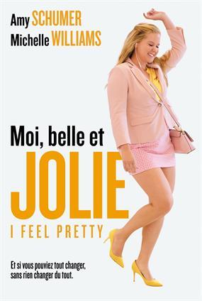 Moi, Belle Et Jolie