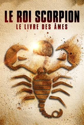 Le Roi Scorpion : Le Livres Des Âmes