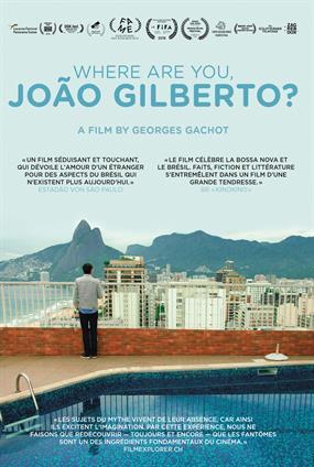 Où Es-Tu, João Gilberto ?