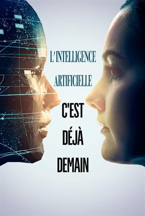 L' Intelligence Artificielle, c'est déjà demain
