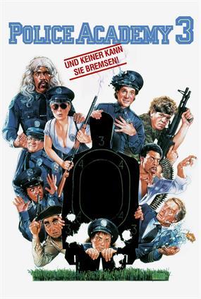 Police Academy 3 Und Keiner Kann Sie Bremsen Film