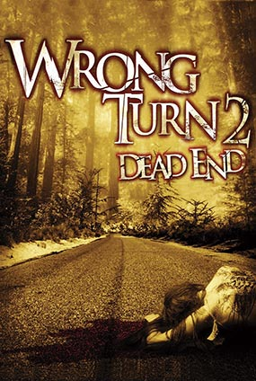 Wrong Turn 2 : Dead End