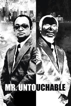 Mr. Untouchable