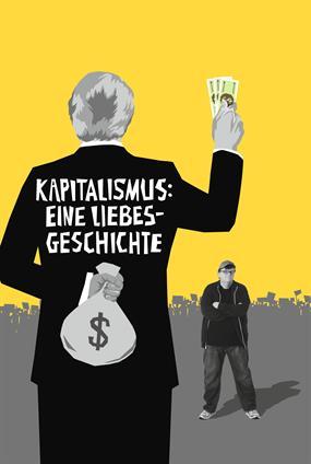 Kapitalismus : Eine Liebesgeschichte