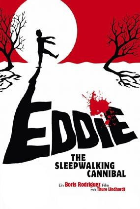 Eddie - The Sleepwalking Cannibal