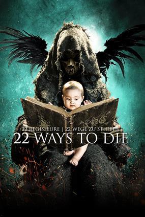 22 Ways To Die