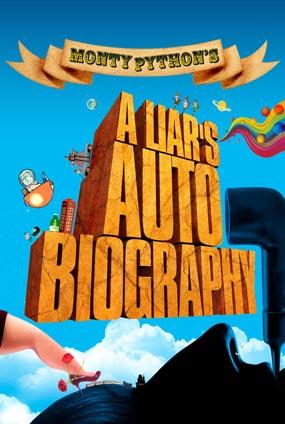 A Liar's AUntrue Story Of Monty Python's Graham Chapman