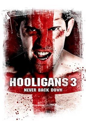 Hooligans 3 : Never Back Down