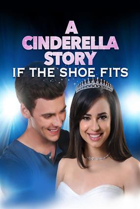 Cinderella Story 4 : Wenn Der Schuh Passt...