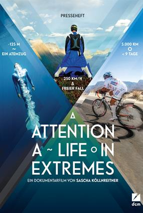 Attention: A Life In Extremes