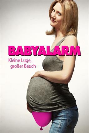 Babyalarm - Keine Lüge, Grosser Bauch