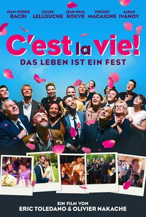 C'Est La Vie - Das Leben Ist Ein Fest