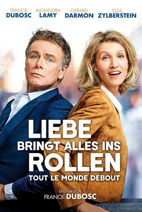 Liebe Bringt Alles Ins Rollen - Tout Le Monde Debout