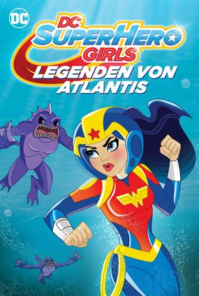 DC Super Hero Girls: Legenden von Atlantis