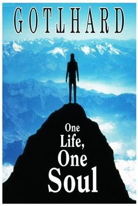 Gotthard: One Life, One Soul