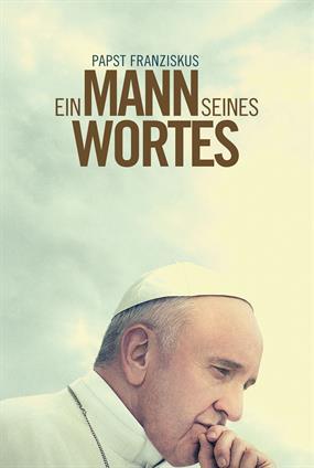 Papst Franziskus: Ein Mann seines Wortes