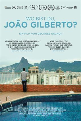 Wo Bist Du, João Gilberto?