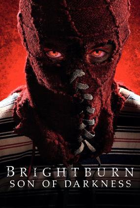 Brightburn: Son Of Darkness