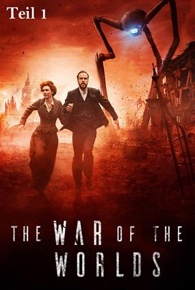 The War Of The Worlds (Teil 1)