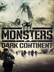 Monsters : Dark Continent VoD